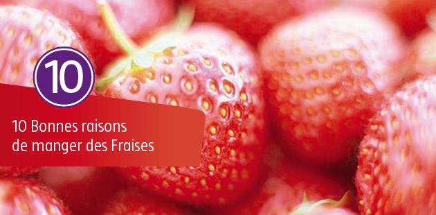 10 Bonnes Raisons de Manger des Fraises