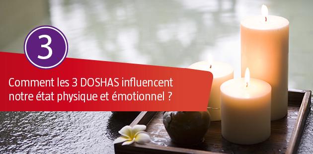 Comment les 3 DOSHAS influencent notre état Physique et Emotionnel ?