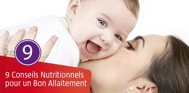 9 Conseils Nutritionnels pour un Bon Allaitement – A FAIRE ET NE PAS FAIRE