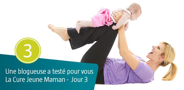 Une blogueuse a testé pour vous la Cure Jeune Maman – Jour 3