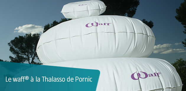 Le Waff à la Thalasso de Pornic