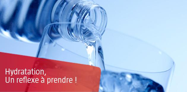 L'hydratation, un réflexe à prendre !