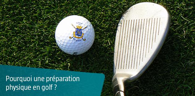 Pourquoi une préparation physique en Golf ?