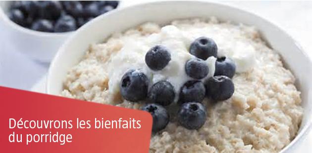 Porridge: redécouvrons tous ses bienfaits  !