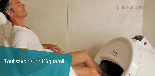 Tout savoir sur l'Aquaroll