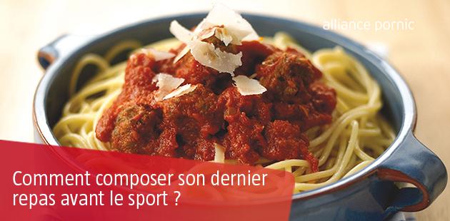 Composer son dernier Repas avant le Sport ?