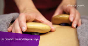 Les bienfaits du modelage au Joya