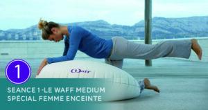 Séance 1 - Waff medium Femme enceinte - Thalasso Pornic