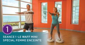 Séance 1 - Waff mini Femme enceinte - Thalasso Pornic
