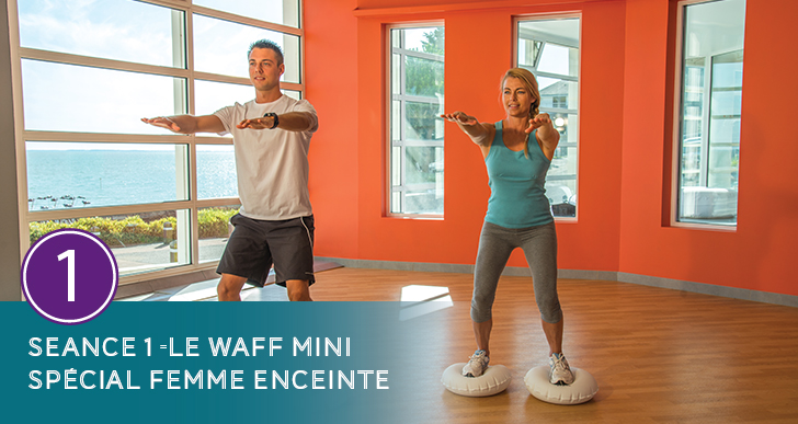 Le WAFF mini Spécial Femme Enceinte – Séance n°1