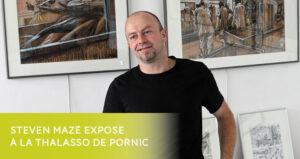 Exposition Stven Mazé à la Thalasso de Pornic