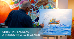 Christian SANSEAU en exposition à la Thalasso de Pornic