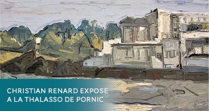 Exposition : Christian RENARD à la Thalasso de Pornic