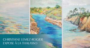 Exposition Christiane LEMEZ-ROGIER - Thalasso Pornic